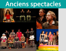 Anciens spectacles…